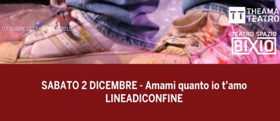 Amami quanto io t'amo al Teatro Spazio Bixio di Vicenza