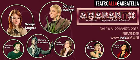 """""""Amaranto"""" al Teatro Ambra Garbatella"""
