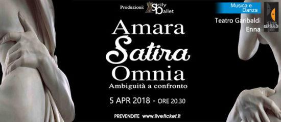 Amara Satira Omnia - Sicily Ballet al Teatro Garibaldi di Enna