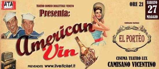 American Vin al Teatro Lux di Camisano Vicentino