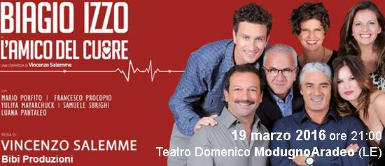 """Biagio Izzo """"L'Amico del cuore"""" al Teatro Modugno di Aradeo"""