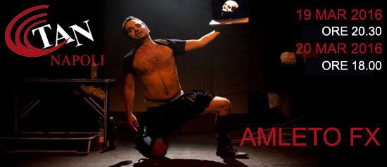 """""""Amleto fx"""" al Teatro Area Nord di Napoli"""