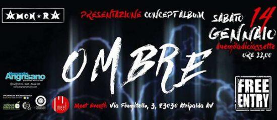 """Amon-rA presenta """"Ombre"""" al Meet Eventi di Atripalda"""