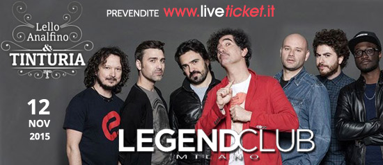Lello Analfini & Tinturia live al Legend Club di Milano