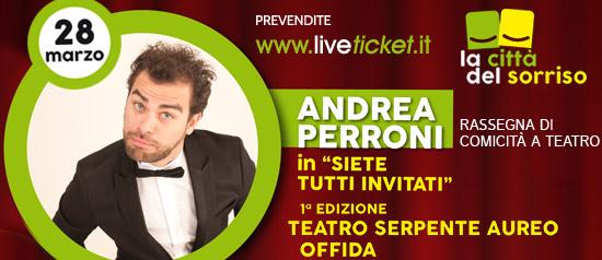 """Andrea Perroni """"Siete tutti invitati"""" al Teatro Serpente Aureo di Offida"""