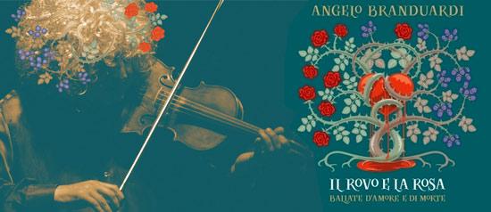 Angelo Branduardi - Il rovo e la rosa