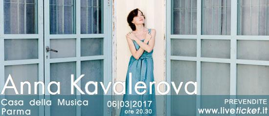 """I concerti della Casa della Musica 2017 """"Anna Kavalerova"""" a Parma"""