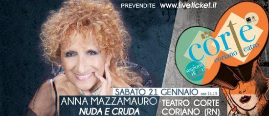 """Anna Mazzamauro """"Nuda e cruda"""" al Teatro CorTe di Coriano"""