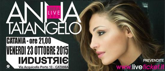 Anna Tatangelo Libera Live 2015 al Industrie Disco di Catania