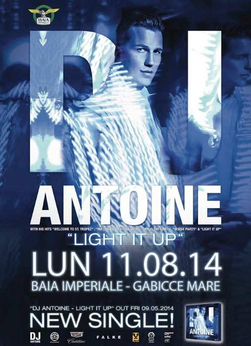 DJ Antoine @ Baia Imperiale a Gabicce