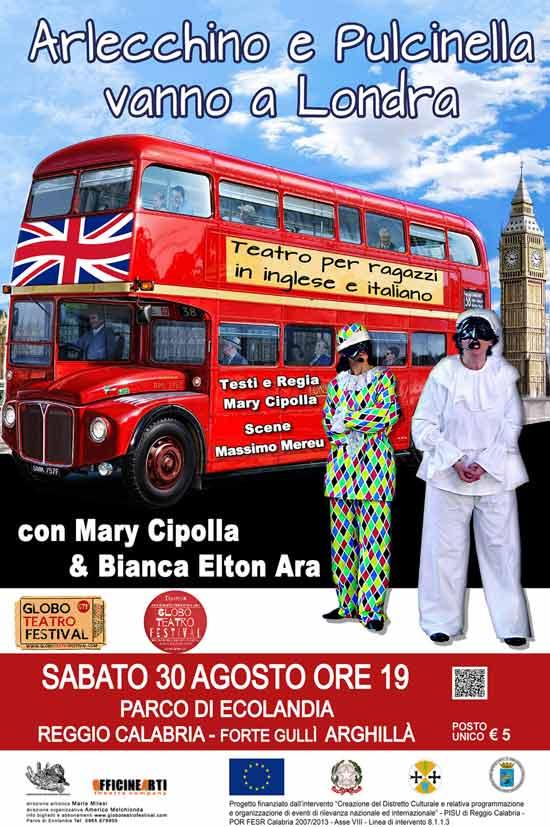 Arlecchino e Pulcinella vanno a Londra al Globo Teatro Festival a Reggio Calabria