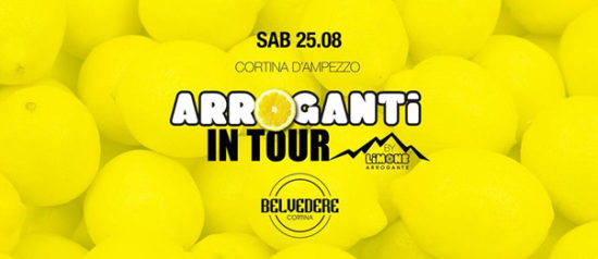Arroganti in tour by Limone al Belvedere Club a Cortina d'Ampezzo