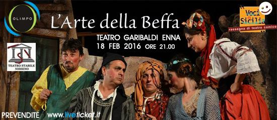 """Voci di Sicilia""""L'arte della beffa"""" al Teatro Garibaldi di Enna"""