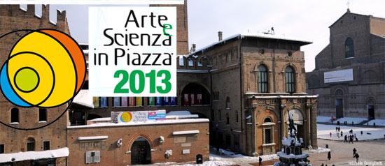 Arte e Scienza in Piazza™ a Bologna