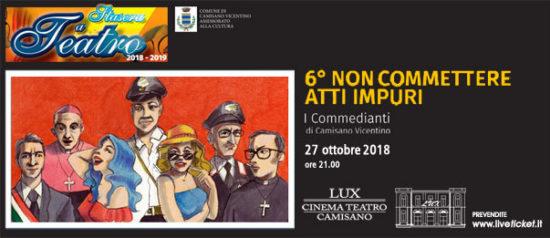 6° non commettere atti impuri al Teatro Lux di Camisano Vicentino