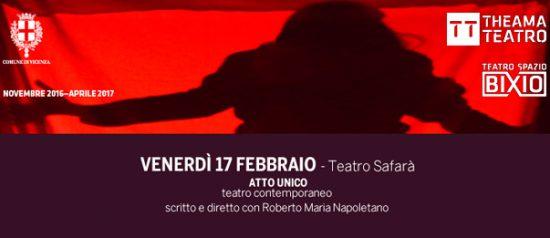 Atto unico al Teatro Spazio Bixio di Vicenza