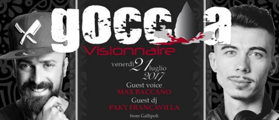 Max Baccano & Paky Francavilla al Goccia Visionnaire a Schiavonea