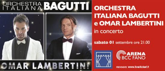 Orchestra italiana Bagutti e Omar Lambertini all'Arena BCC a Fano