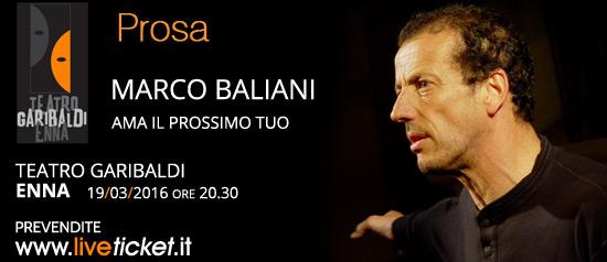 """Marco Baliani in """"Ama il prossimo tuo"""" al Teatro Garibaldi di Enna"""