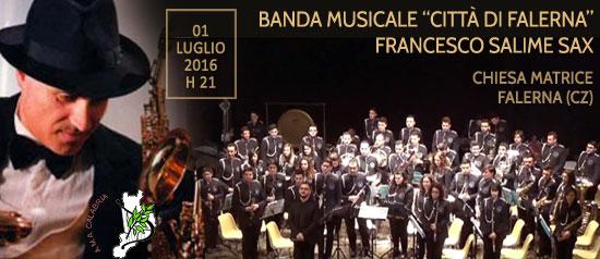 """Banda Musicale """"Città di Falerna"""" e Francesco Salime in concerto a Falerna"""