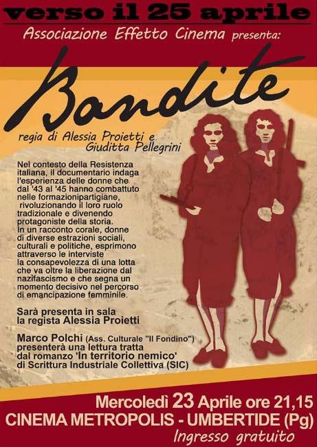 """""""Verso il 25 aprile"""" proiezione film Bandite al Cinema Metropolis di Umbertide"""