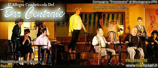 L'allegra combriccola del Bar Centrale al Piccolo Teatro Don Bosco di Padova