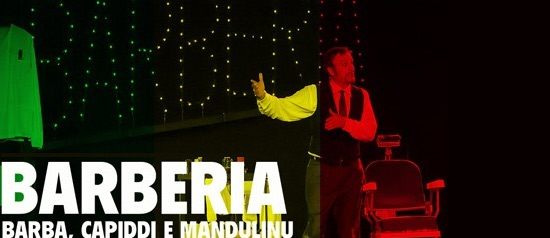 """Barberìa"" all' Auditorium James Joyce di Ariccia"