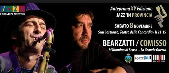"""Bearzatti / Comisso  """"M'illumino di senso - La Grande Guerra"""""""