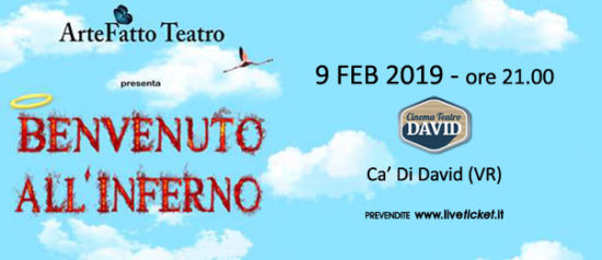 Benvenuto all'inferno al Teatro David di Ca' Di David