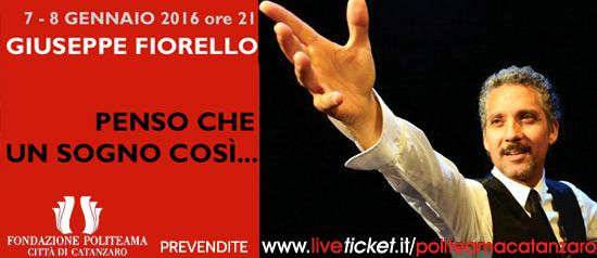 """Giuseppe Fiorello """"Penso che un sogno così..."""" al Teatro Politeama di Catanzaro"""