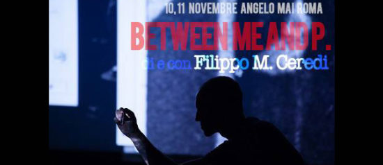 Between me and P. all'Angelo Mai di Roma