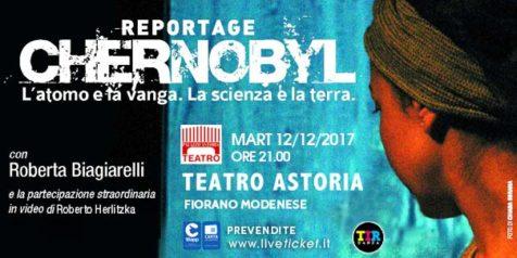 """Roberta Biagiarelli """"Reportage Chernobyl"""" al Teatro Astoria di Fiorano Modenese"""