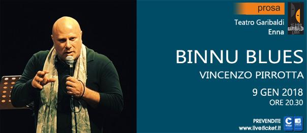 "Vincenzo Pirrotta ""Binnu Blues"" al Teatro Garibaldi di Enna"