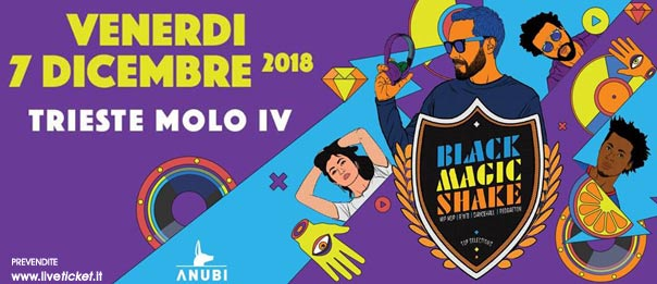 Black Magic Shake al Molo IV a Trieste
