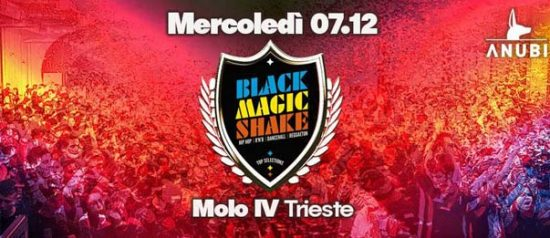 Black Magic Shake al Molo 4 Trieste