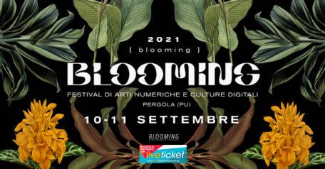 Blooming Festival - Festival di arti numeriche e culture digitali a Pergola