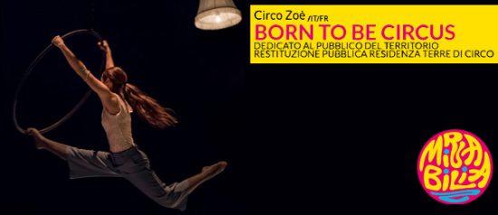 Born to be circus al Mirabilia Festival 2017 a Fossano