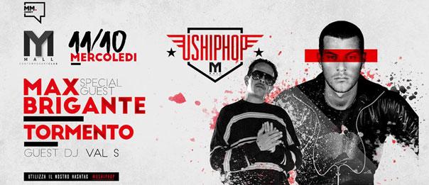 U.S HipHop quarta stagione: Dj Max Brigante & Tormento al Mall Club di Rescaldina