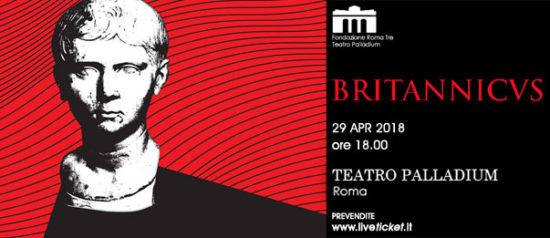 Britannicus al Teatro Palladium a Roma