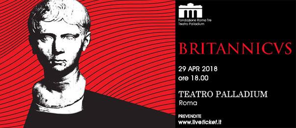 Britannicvs al Teatro Palladium a Roma