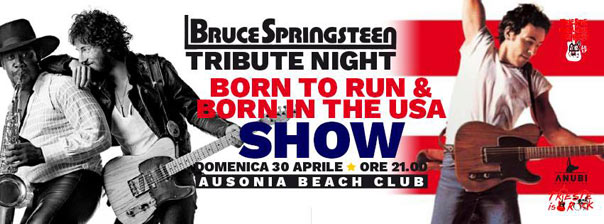 Bruce Springsteen tribute - Born to run & Born in the Usa show @ Ausonia Trieste