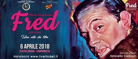Buon Compleanno Fred al Teatro Savoia di Campobasso