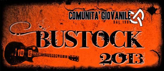 Bustock 2013 - Comunità Giovanile a Busto Arsizio