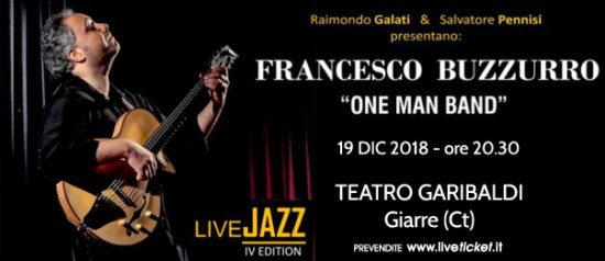 """Francesco Buzzurro """"One man band"""" al Teatro Garibaldi a Giarre"""