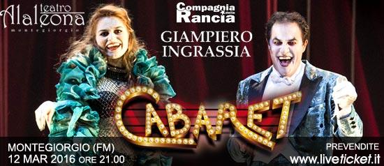 """Giampiero Ingrassia e Giulia Ottonello """"Cabaret"""" al Teatro Alaleona di Montegiorgio"""