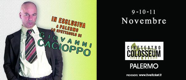 Cacioppo show al Cineteatro Colosseum a Palermo