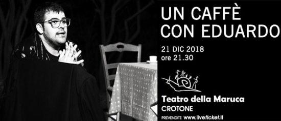 Un caffè con Eduardo al Teatro della Maruca a Crotone