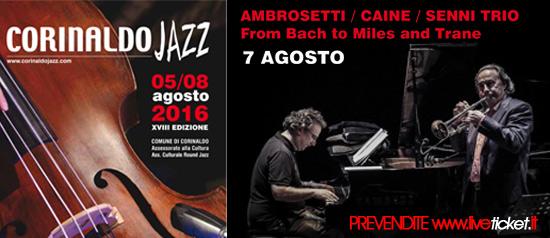 Caine, Ambrosetti, Senni trio al Corinaldo Jazz