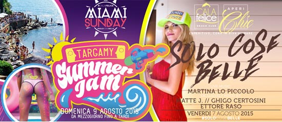Targamy Summer Jam al Cala Felice Beach Club di Scarlino