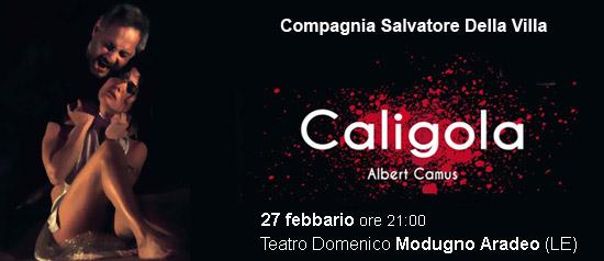 Caligola al Teatro Modugno di Aradeo